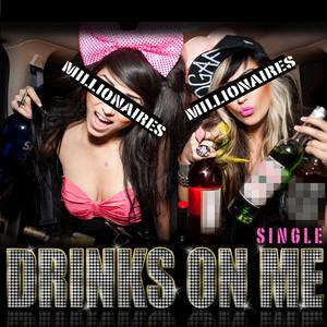 Drinks On Me - Single