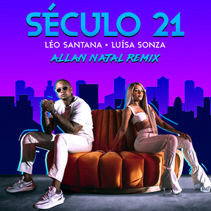 Século 21 (Allan Natal Remix)