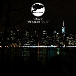 R&F Unlimited EP