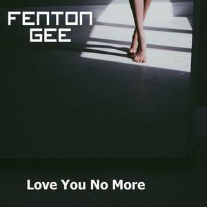 Love You No More - Original Mix