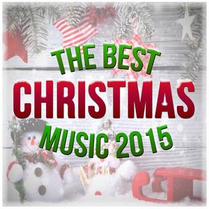 The Best Christmas Music 2015 album
