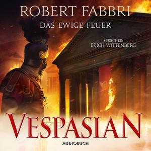 Das ewige Feuer - Vespasian 8 (Ungekürzt) Hörbuch kostenlos
