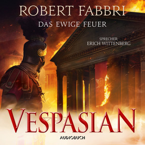 Das ewige Feuer - Vespasian 8 (Ungekürzt) Audiobook