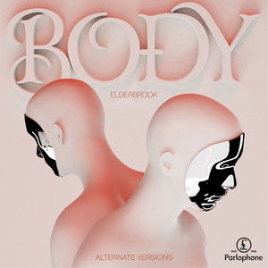 Body - VIP Mix by Elderbrook