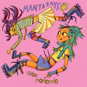 Manta Rays - Chloe Moriondo