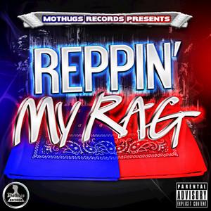 Reppin My Rag