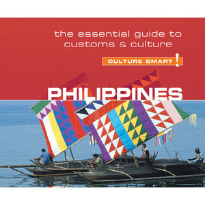 Philippines - Culture Smart! - The Essential Guide to Customs & Culture (Unabridged) Audiobook