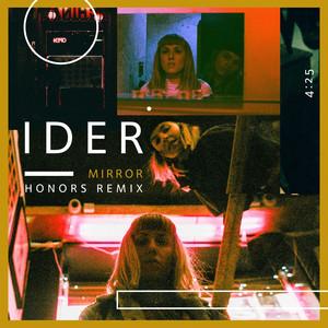 Mirror (Honors Remix)