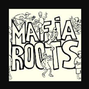 Máfia Roots
