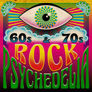 60s and 70s Rock Psychedelia