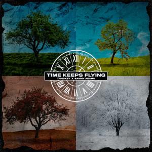 time keeps flying (feat. Sammy Adams)