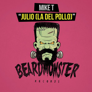 Julio (The Chicken Song) [Instrumental Mix] by Mike T