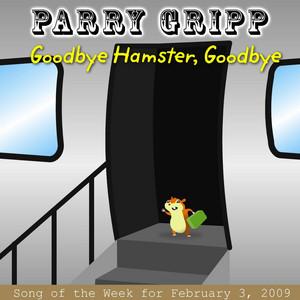 Goodbye Hamster, Goodbye