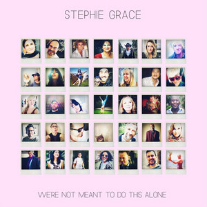 We're Not Meant to Do This Alone album