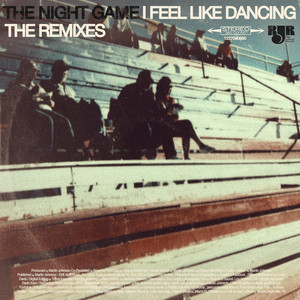 I Feel Like Dancing - The Remixes