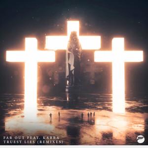 Truest Lies (Remixes)
