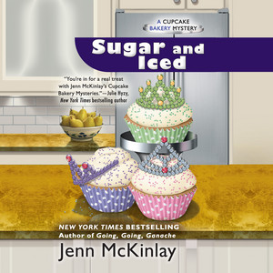 Sugar and Iced - A Cupcake Bakery Mystery, Book 6 (Unabridged)