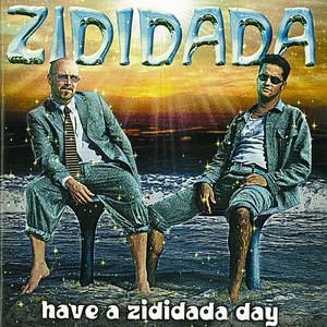 Zididada - ZIDIDADA DAY