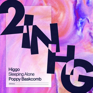 Sleeping Alone by Higgo, Poppy Baskcomb