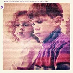 More Than Friends (Paige Golden Hour Remix)