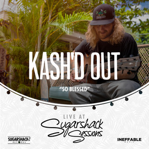 So Blessed (Live at Sugarshack Sessions)