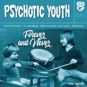Psychotic Youth