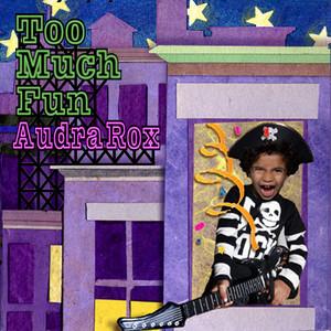 Too Much Fun