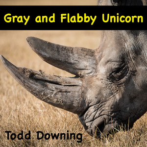 Gray and Flabby Unicorn