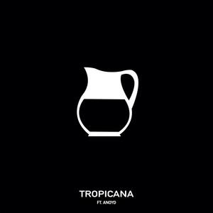 Tropicana (feat. ANoyd)