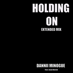 Holding On (Extended Mix)