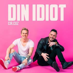Din idiot by Cir.Cuz