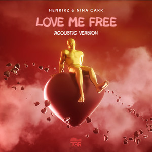 Love Me Free (Acoustic Version)