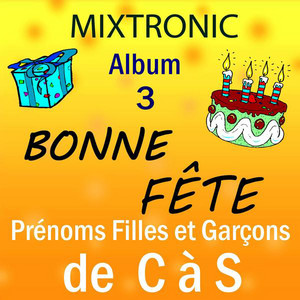 Bonne fête David by Mixtronic