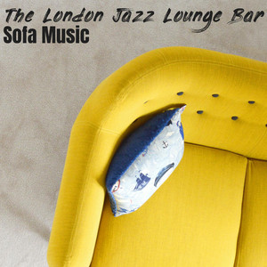 New Sofa Smell by The London Jazz Lounge Bar