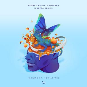 Imagine (Proppa Remix)