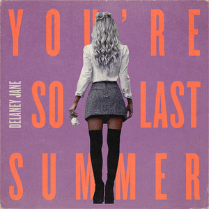 You're So Last Summer