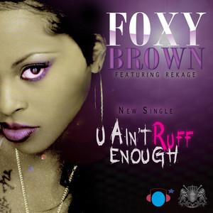 U Ain't Ruff Enough (feat. Rekage)