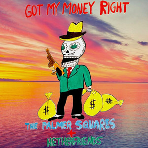 Got My Money Right