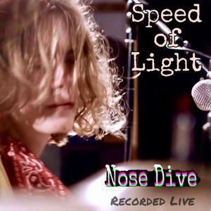 Nose Dive (Live)