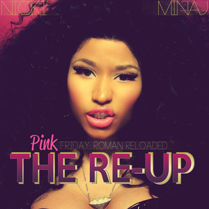 Pink Friday: Roman Reloaded The Re-Up cover art