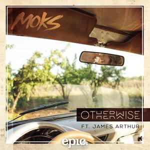 Otherwise (feat. James Arthur)