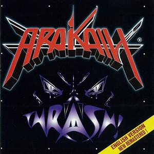 Arakain - Thrash! (Remastered)