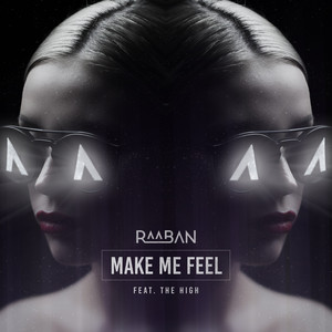 Make Me Feel (feat. The High)