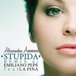 Stupida (feat. La Pina) [Remix by Emiliano Pepe]