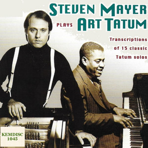 Steven Mayer Piano, Performs Art Tatum Note for Note Solos album