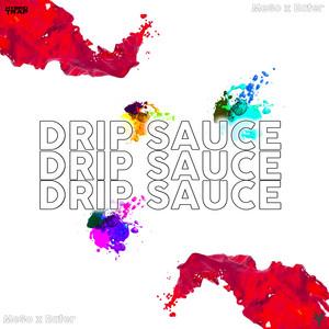 Drip Sauce