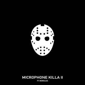 Microphone Killa II (feat. Merkules)