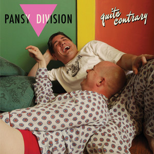 Quite Contrary - Pansy Division