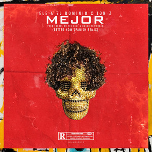 Mejor (Better Now Spanish Remix)