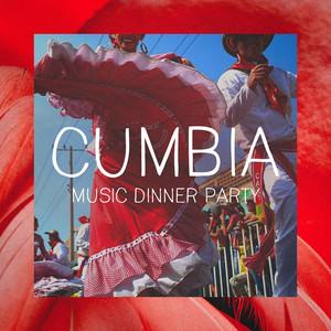Cumbia Music Dinner Party album